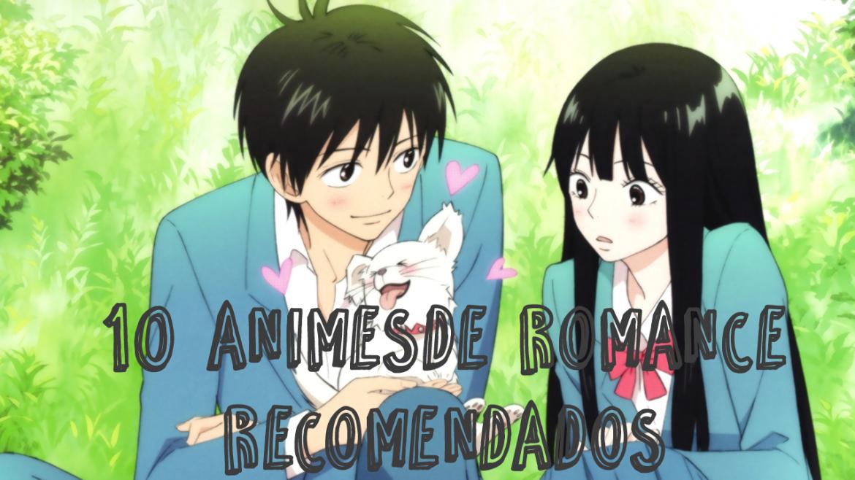 10+1 animes de romance