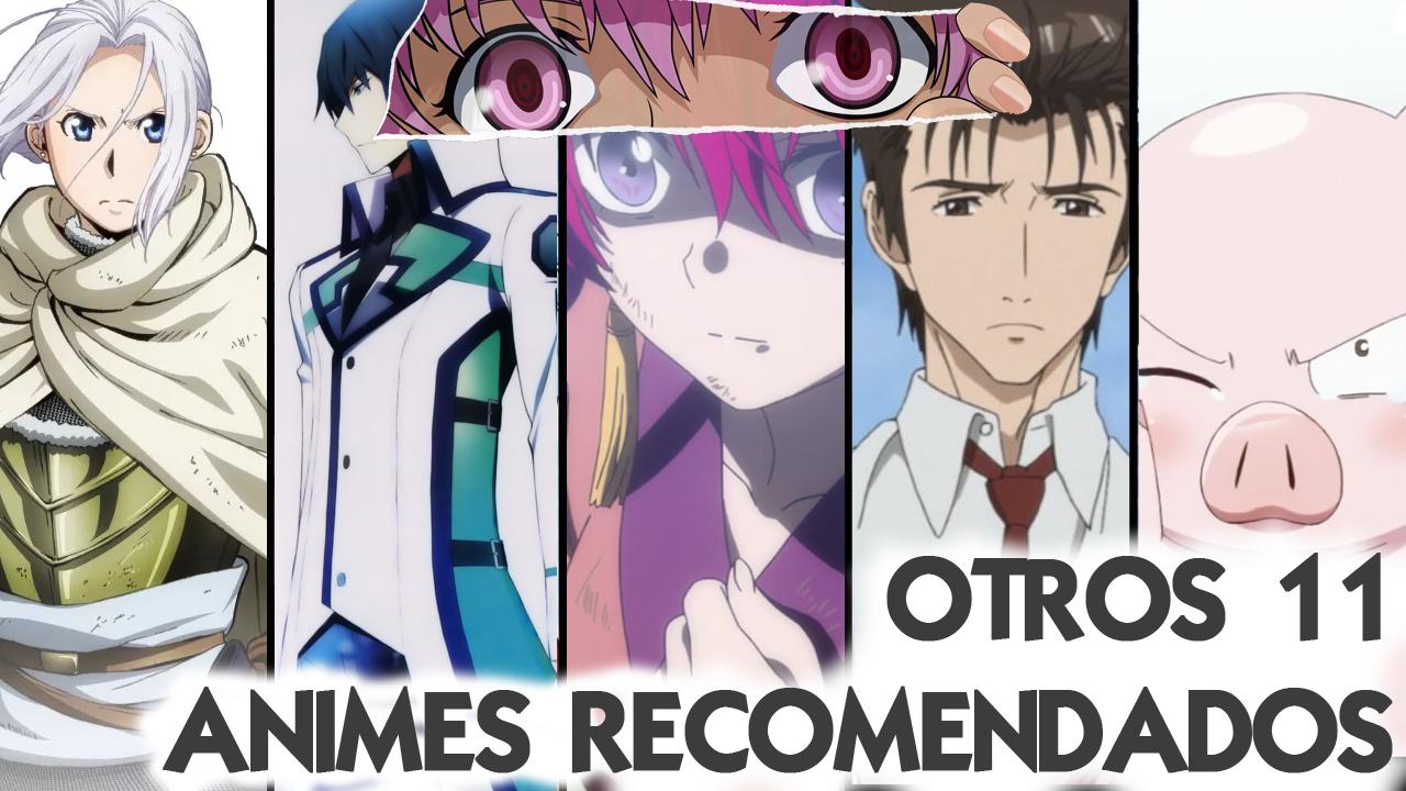 Otros 11 animes recomendados