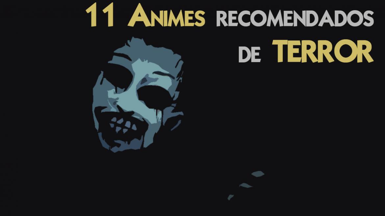 11 animes recomendados de terror