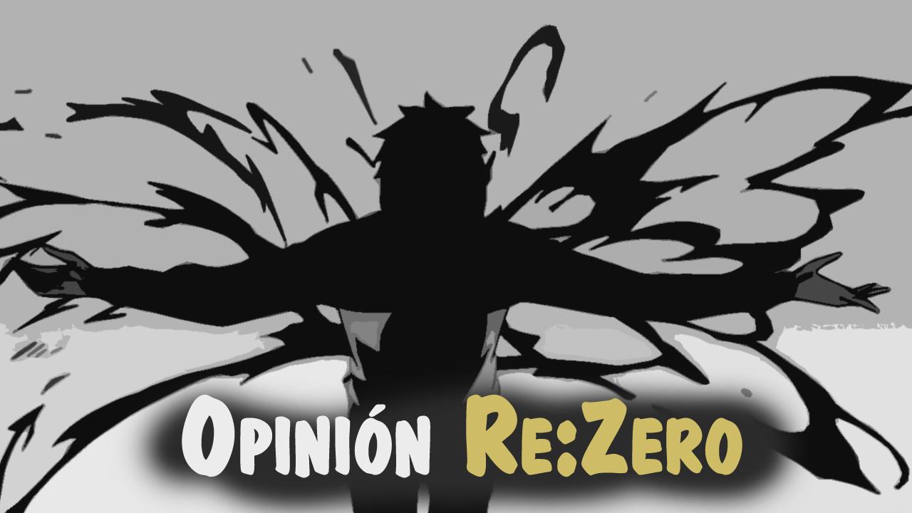 Opinión re:zero